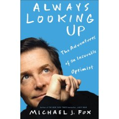 Always Looking Up Book by Michael J. Fox